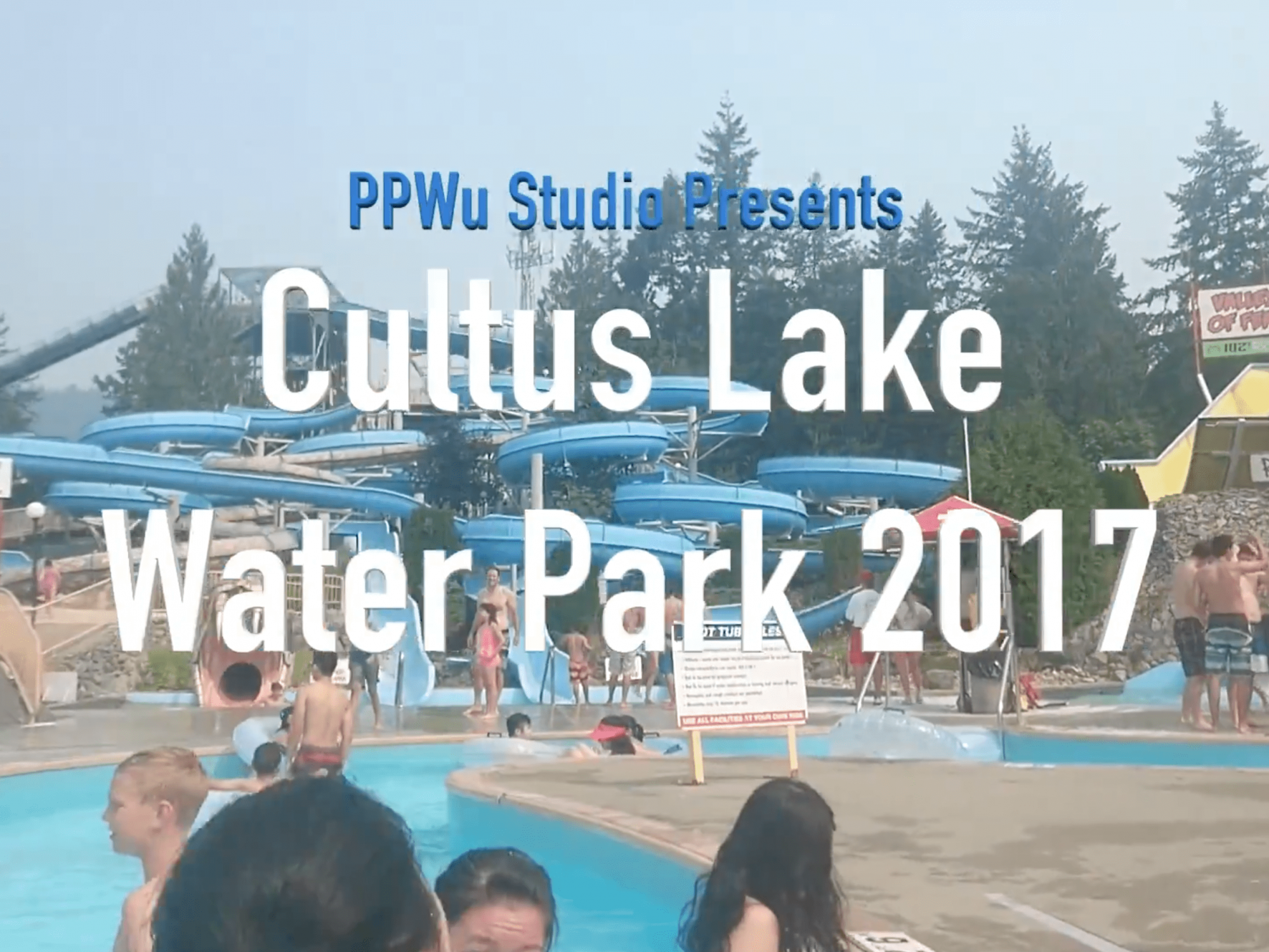 Cultus Lake Water Park 2017